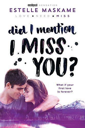 estelle-maskame-did-i-mention-i-miss-you