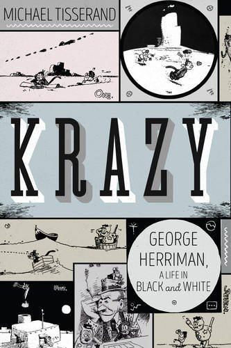 Michael Tisserand Krazy George Herriman A Life In Black And White