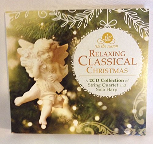 'tis The Season Relaxing Classical Christmas
