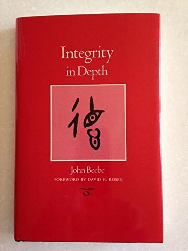 Rosen David H. Beebe John Integrity In Depth (carolyn And Ernest Fay Series