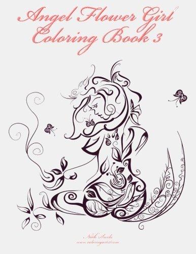 Bull Moose. Nick Snels Angel Flower Girl Coloring Book 3 Angels ...
