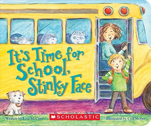 lisa-mccourt-its-time-for-school-stinky-face-a-board-book