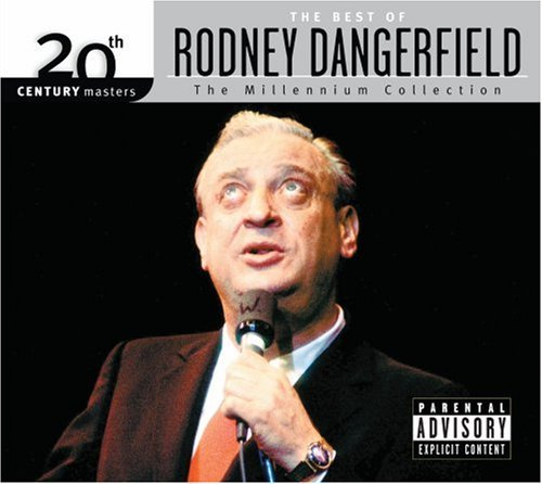 Dangerfield Rodney Millennium Collection 20th Cen Explicit Version