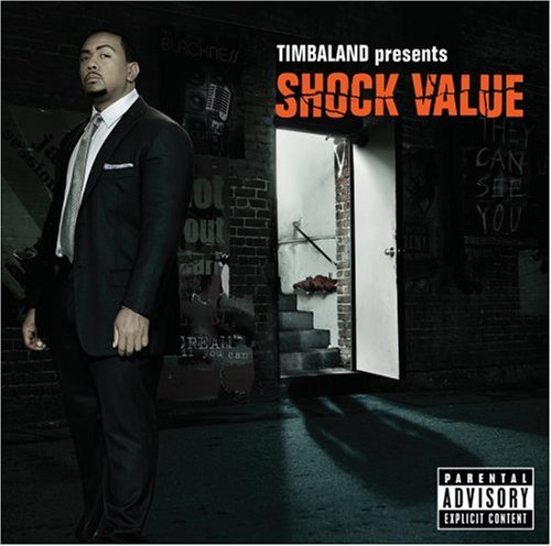 Timbaland Timbaland Presents Shock Value Explicit Version