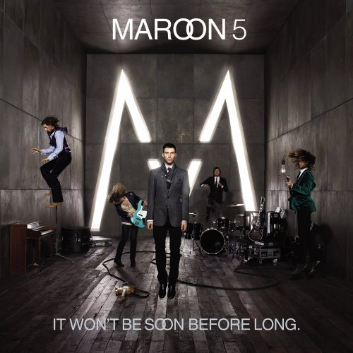 maroon-5-it-wont-be-soon-before-long