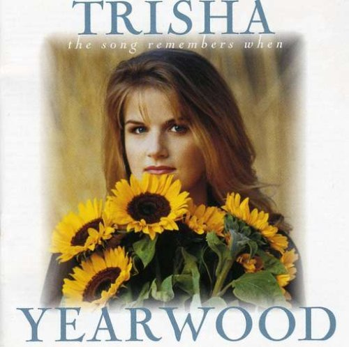 Yearwood Trisha Song Remembers W