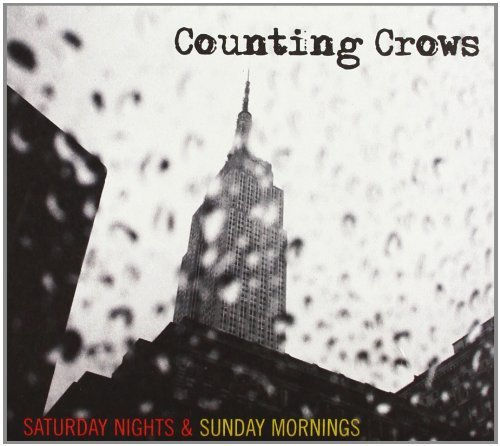 Counting Crows Saturday Nights & Sunday Morni