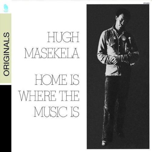 Hugh Masekela Home Is Where The Music Is