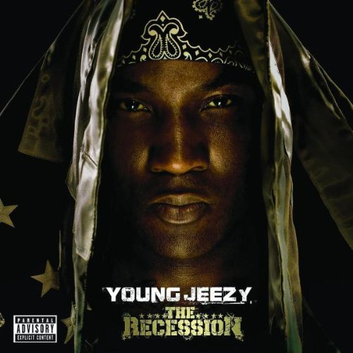 Young Jeezy/Recession@Explicit Version