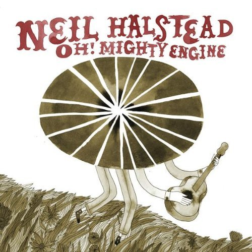 Neil Halstead Oh! Mighty Engine Digipak
