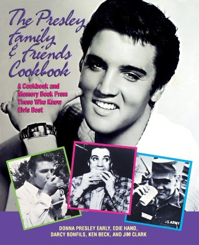 Donna Presley Early Presley Family & Friends Cookbook
