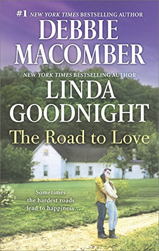 Debbie Macomber The Road To Love An Anthology Original
