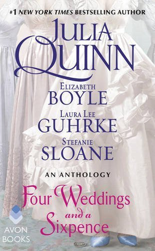 Julia Quinn Four Weddings And A Sixpence An Anthology