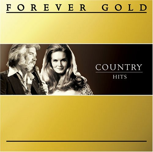 Various Artists Forever Gold Country Hits Forever Gold Country Hits