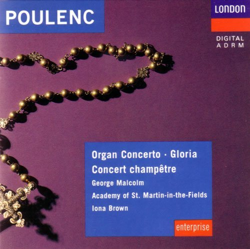 Poulenc Iona Brown Academy Of St. Martin In The Fi Poulenc Organ Concerto Gloria Concert Champetre