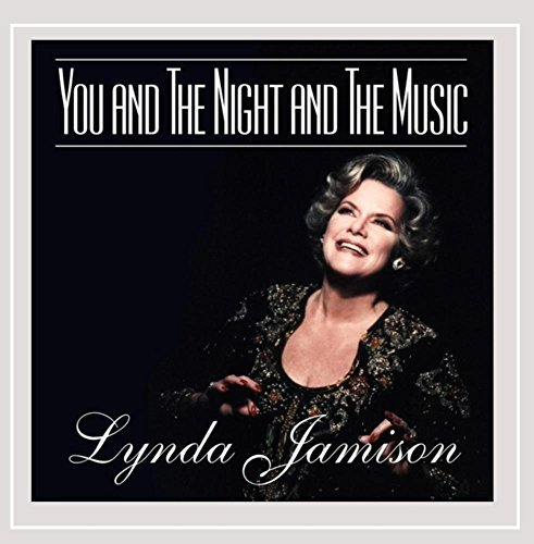 Lynda Jamison You And The Night And The Music