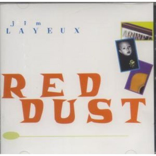 Jim Layeux Red Dust CD Canadian Stemwall 2000