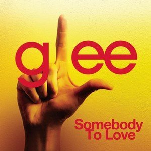 glee-somebody-to-love