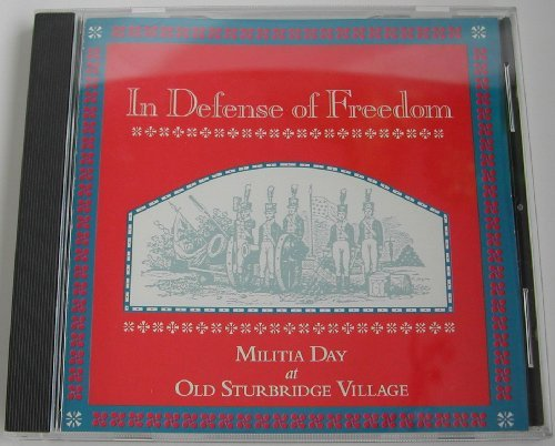 Bruce Foulke In Defense Of Freedom Militia Day At Old Sturbri