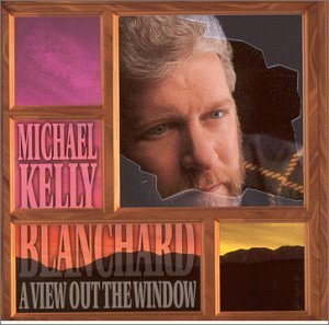 Michael Kelly Blanchard A View Out The Window