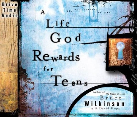 bruce-wilkinson-a-life-god-rewards-for-teens-audio-cd