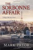 Mark Pryor The Sorbonne Affair A Hugo Marston Novel