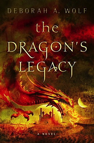 Deborah A. Wolf The Dragon's Legacy The Dragon's Legacy Book 1