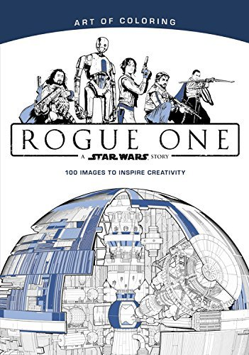 Disney Book Group Art Of Coloring Star Wars Rogue One
