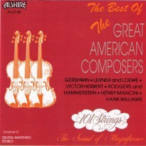 One Hundred One Strings/Vol. 6-Great American Composer