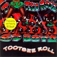 Sixty Nine Boyz Tootsee Roll (remix)