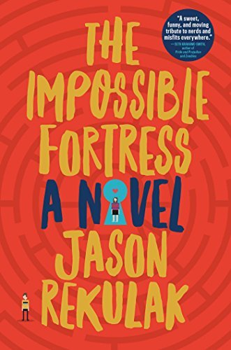 Jason Rekulak The Impossible Fortress
