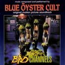 Bad Channels Soundtrack Blue Oyster Cult