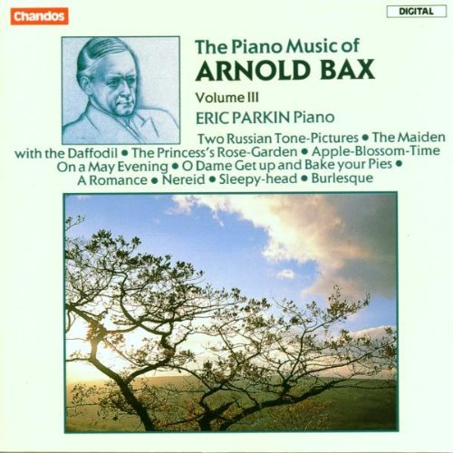 A. Bax Piano Music Vol. 3