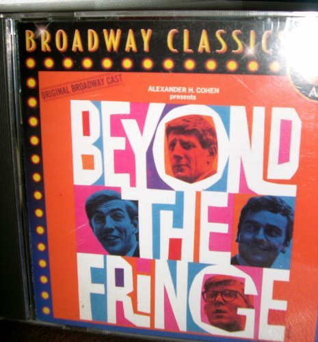 Beyond The Fringe Original Broadway Cast