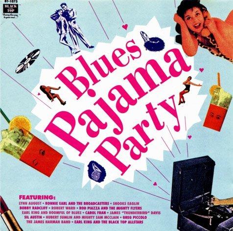 Blues Pajama Party/Blues Pajama Party