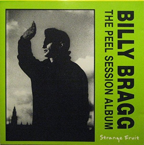 Billy Bragg Peel Sessions