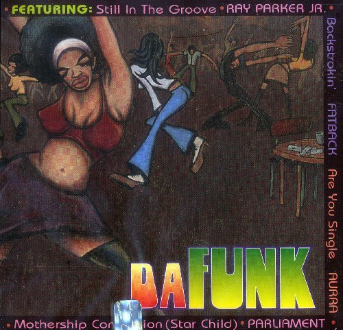 da-funk-da-funk-fatback-parker-one-way-mccrae-duke-parliament-brown-birdsong