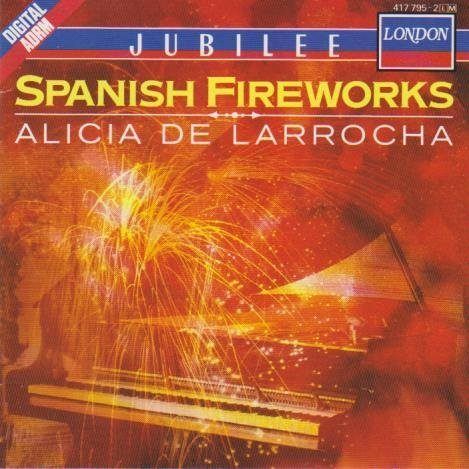 Alicia De Larrocha Spanish Fireworks Pno Collecti