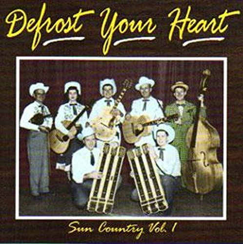 Defrost Your Heart Defrost Your Heart Sun Country