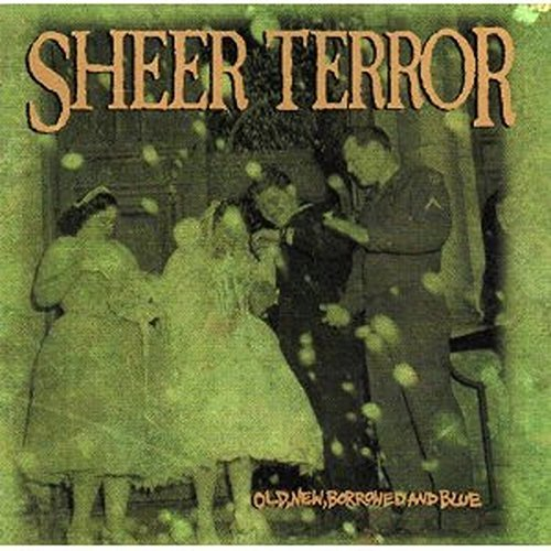 sheer-terror-old-new-borrowed-blue