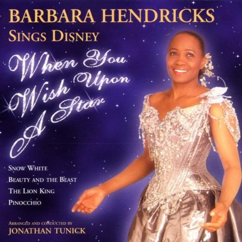 Barbara Hendricks When You Wish Upon A Star Hendricks (sop) Tunick