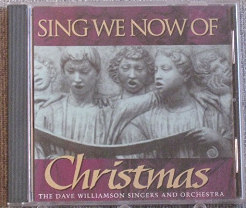 Sing We Now Of Christmas Sing We Now Of Christmas