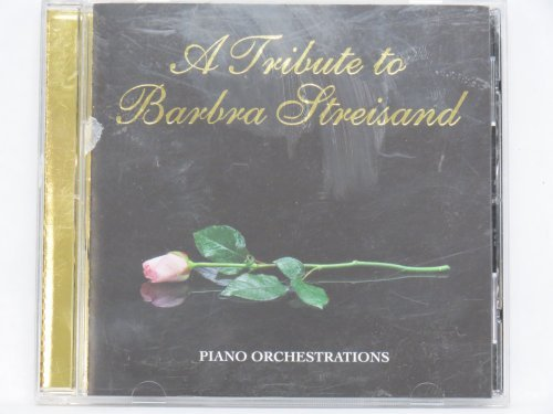 Piano Orchestrations Tribute To Barbara Streisand