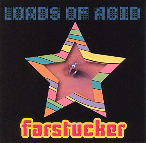 Lords Of Acid Farstucker...Stript
