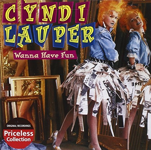 Cyndi Lauper Wanna Have Fun