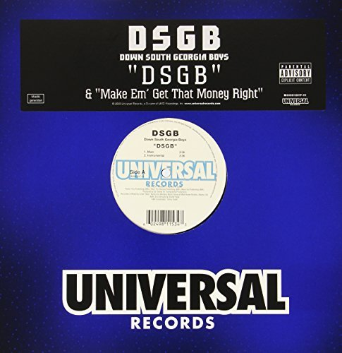 Down South Georgia Boys Dsgb Explicit Version B B Make 'em That Money Right