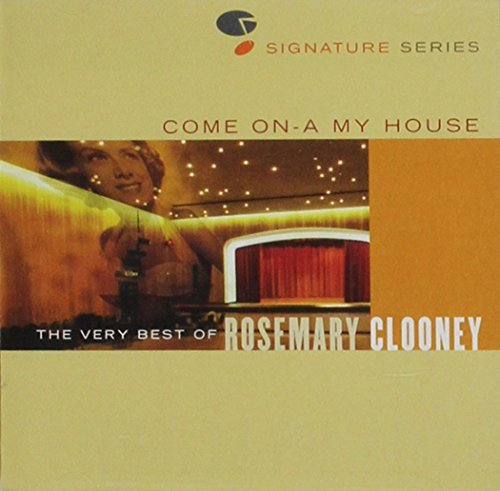 Rosemary Clooney Vol. 1 Come On At My House