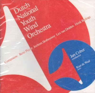 Wind Music From The Netherland Wind Music From The Netherland Cober Dutch National Youth