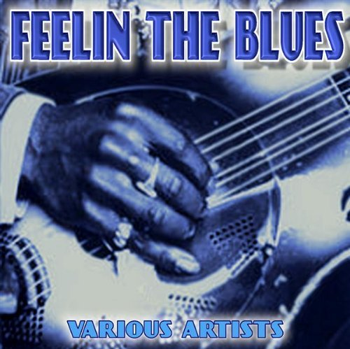 Various Artists Feelin' The Blues
