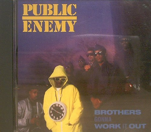 Public Enemy Brothers Gonna Work It Out